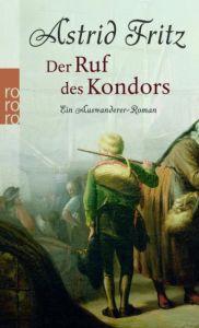 Der Ruf des Kondors Fritz, Astrid 9783499245114