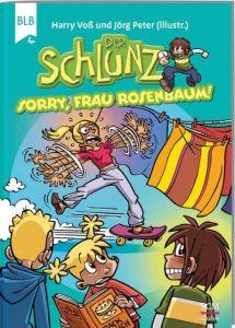 Der Schlunz - Sorry, Frau Rosenbaum! Voß, Harry 9783417285888