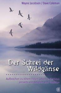 Der Schrei der Wildgänse Jacobsen, Wayne/Coleman, Dave 9783936322279