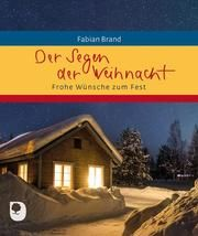 Der Segen der Weihnacht Brand, Fabian 9783869177557