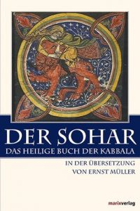 Der Sohar - Das heilige Buch der Kabbala Ernst Müller 9783865393364
