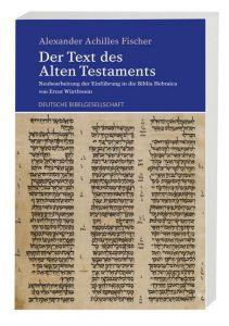 Der Text des Alten Testaments Fischer, Alexander Achilles/Würthwein, Ernst 9783438060488