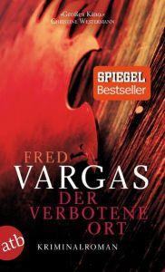 Der verbotene Ort Vargas, Fred 9783746626444