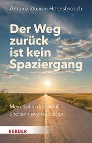 Der Weg zurück ist kein Spaziergang von Hoensbroech, Annunziata 9783451600821