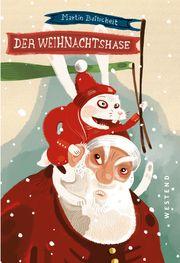 Der Weihnachtshase Baltscheit, Martin 9783864892592