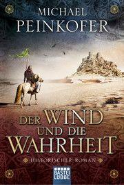 Der Wind und die Wahrheit Peinkofer, Michael 9783404176410