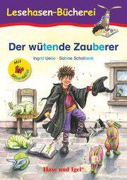 Der wütende Zauberer - Silbenhilfe Uebe, Ingrid 9783867602105