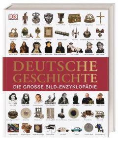 Deutsche Geschichte Steinacher, Roland (Prof.)/Donecker, Stefan (Dr.)/Oelze, Patrick (Dr.) 9783831035427