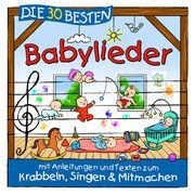 Die 30 besten Babylieder Sommerland, Simone/Glück, Karsten/Die Kita-Frösche 4260167473536