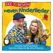 Die 30 besten neuen Kinderlieder Sommerland, Simone/Glück, Karsten/Die Kita-Frösche 4260167473253