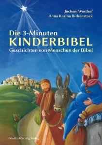 Die 3-Minuten-Kinderbibel Westhof, Jochem 9783804845190