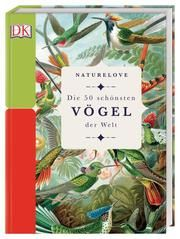 Die 50 schönsten Vögel der Welt Merritt, Matt 9783831037858