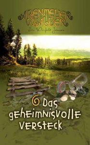 Die Abenteuerwälder - Das geheimnisvolle Versteck Johnson, Lois Walfrid 9783893975969