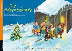 Die Adventsbande Morgenroth, Matthias/Reichel, Anja 9783780608338