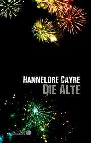 Die Alte Cayre, Hannelore 9783867542401