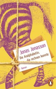 Die Analphabetin, die rechnen konnte Jonasson, Jonas 9783328100157