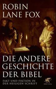 Die andere Geschichte der Bibel Fox, Robin Lane 9783608981162