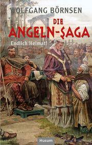 Die Angeln-Saga Börnsen, Woplfgang 9783967170344