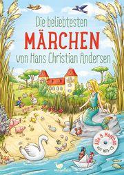 Die beliebtesten Märchen von Hans Christian Andersen Andersen, Hans Christian/Reh, Rusalka 9783734828157