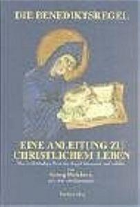 Die Benediktsregel Georg Holzherr 9783722806358