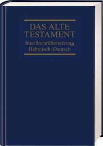 Die Bibel - Das Alte Testament 1: Genesis-Deuteronomium Rita Maria Steurer 9783417251920