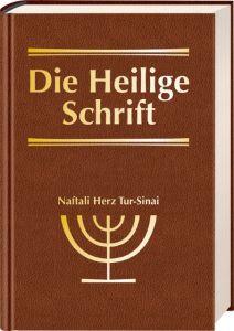 Die Bibel - Die Heilige Schrift Naftali Herz Tur-Sinai 9783417251807