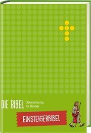 Die Bibel - Einsteigerbibel  9783417288162