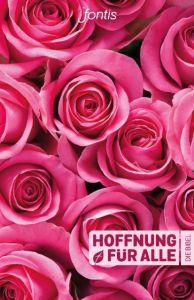 Die Bibel - Hoffnung für alle Fontis - Brunnen Basel/Biblica Inc 9783038483601