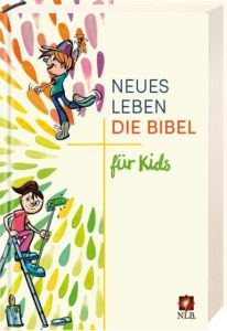 Die Bibel - Neues Leben, Die Bibel für Kids  9783417252675