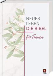 Die Bibel - Neues Leben, Die Bibel für Frauen  9783417253818