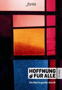 Die Bibel Fontis - Brunnen Basel/Biblica Inc 9783038483694