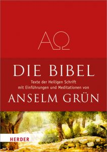Die Bibel Anselm Grün 9783451327315