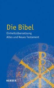 Die Bibel im Auftrag der Bischöfe Deutschlands Österreichs der Schweiz u a 9783451360008