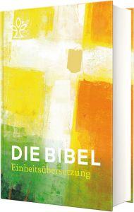 Die Bibel Bischöfe Deutschlands Österreichs der Schweiz u a 9783460440555