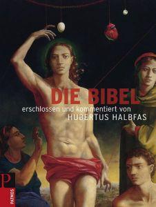 Die Bibel Halbfas, Hubertus 9783491703346