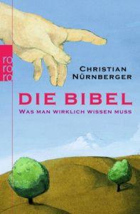 Die Bibel Nürnberger, Christian 9783499620683