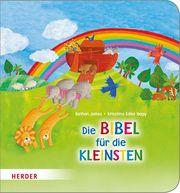 Die Bibel für die Kleinsten James, Bethan 9783451712388