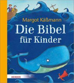 Die Bibel für Kinder Käßmann, Margot 9783451713880
