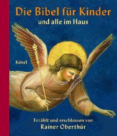 Die Bibel für Kinder Oberthür, Rainer 9783466366682