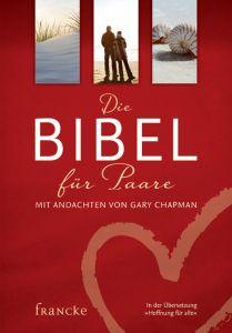 Die Bibel für Paare Chapman, Gary 9783868274363