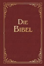 Die Bibel (Geschenkausgabe, Cabra-Leder) Luther, Martin 9783730607565