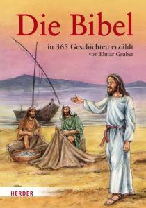 Die Bibel in 365 Geschichten erzählt Elmar Gruber 9783451280092