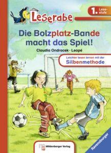 Die Bolzplatz-Bande macht das Spiel! Ondracek, Claudia 9783473385386