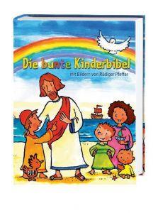 Die bunte Kinderbibel Jeromin, Karin/Jeschke, Mathias 9783438040190