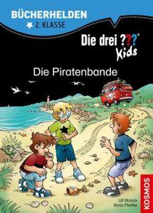 Die drei ??? Kids - Die Piratenbande Blanck, Ulf/Pfeiffer, Boris 9783440156995