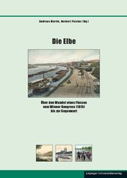 Die Elbe Andreas Martin/Norbert Fischer 9783960232056