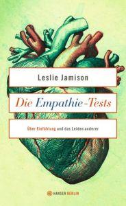 Die Empathie-Tests Jamison, Leslie 9783446249257