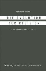 Die Evolution der Religion Krech, Volkhard 9783837657852