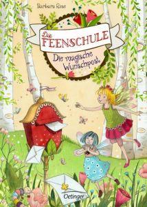 Die Feenschule - Die magische Wunschpost Rose, Barbara 9783789146275