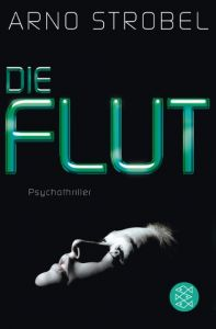 Die Flut Strobel, Arno 9783596198351
